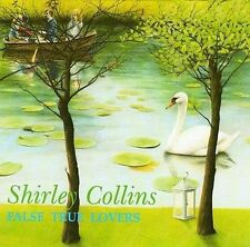 SHIRLEY COLLINS - FALSE TRUE LOVERS NEW CD
