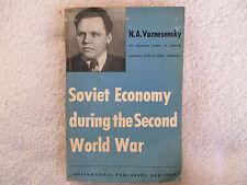 1949 SOVIET ECONOMY DURING THE 2ND WORLD WAR by N A. Voznesensky paperback VFN