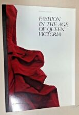 Fashion in the Age of Queen Victoria (Paperback, 2000)