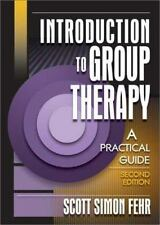 Advances in Psychology and Mental Health: Introduction to Group Therapy : A...