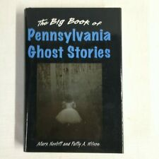 Big Book of Ghost Stories: The Big Book of Pennsylvania Ghost Stories by Mark.