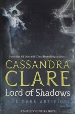 Lord of Shadows (The Dark Artifices) By Cassandra Clare (Paperback, 2018)