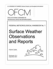 Surface Weather Observations and Reports: FEDERAL METEOROLOGICAL HANDBOOK No....