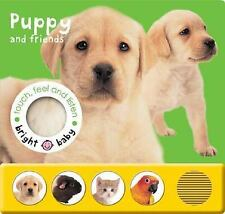 Bright Baby Touch, Feel and Listen: Puppy
