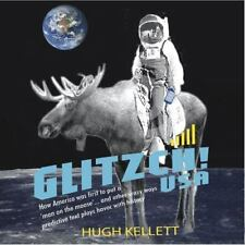 Glitzch! USA: How America Was First to Put a 'Man on the Moose' ... and Other