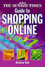 Very Good, The Sunday Times Guide to Shopping Online: Making the Most of the Ele
