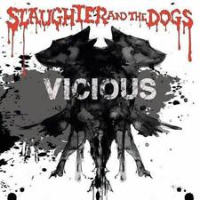 Slaughter And The Dogs - Vicious (NEW CD)
