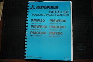 MITSUBISHI/CATERPILLAR Pallet Walkie Forklift Parts Manual Book spare CAT 1994
