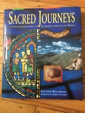 Sacred Journeys: An Illustrated Guide to Pilgrimages