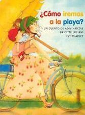 Como iremos a la playa? (Spanish Edition)