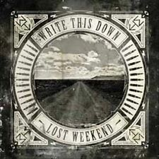 Write This Down: Lost Weekend  (CD, Tooth & Nail)