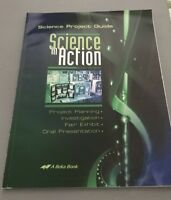 Abeka Science in Action Science Project Guide Grades 8-11 CURRENT NO WRITING
