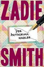 Der Autogrammhändler von Zadie Smith, UNGELESEN
