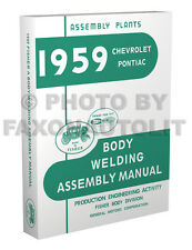 1959 Chevy Fisher Body Welding Assembly Manual Impala El Camino Bel Air Biscayne