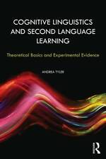 Cognitive Linguistics and Second Language Learning: Theoretical Basics and Exper