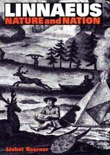 Linnaeus: Nature and Nation by Koerner, Lisbet