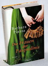BARBARA PIAZZA - Die Frauen der Pasqualinis - Roman
