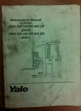 YALE Lift Truck Maintenance Manual NDR 3030 CB/NR 045 CB, NDR 303 GB/NR 045 GB