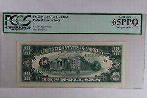 FR 2024-L   1977 - A $10 PCGS  CU65PPQ  ERROR OVERPRINT ON THE BACK,FED RESERVE