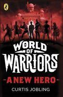 A New Hero (World of Warriors book 1),Curtis Jobling