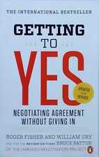 Getting to Yes: Negotiating Agreement without Giving In 3rd ed Patton Fisher Ury