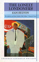 The Lonely Londoners by Selvon, Sam (Paperback book, 1979)