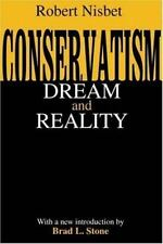 Conservatism: Dream & Reality: By Robert Nisbet