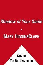 The Shadow of Your Smile, Mary Higgins Clark, Good Condition, Book