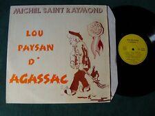 MICHEL SAINT RAYMOND Lou paysan d'Agassac LP humour occitan, not on label AG 082