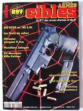 CIBLES n°297 du 12/1994; SIG P229 en .40 S.W/ Ultrastar compact 9 mm/ Kit Montai