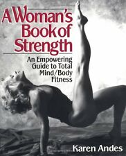 A Womans Book of Strength by Karen Andes