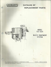Hobart Model El5-1224 Waste Equipment System Catalog of Replacement Parts