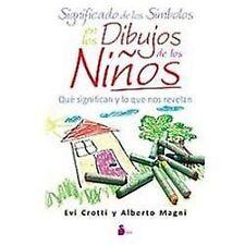 Significado de los simbolos en los dibujos de los ninos (Spanish-ExLibrary