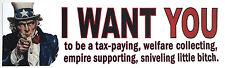 "I WANT YOU to be a tax paying,...""Pro- Gun Anti-Obama Bumper Sticker""  L"