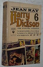 HARRY DICKSON TOME 6 / JEAN RAY / BIBLIOTHEQUE MARABOUT GEANT 292 1968