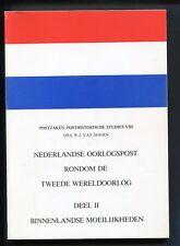 NED.OORLOGSPOST RONDOM TWEEDE WERELDOORLOG dl II, posthistorische studies VIII