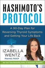 Hashimoto's Protocol: A 90-Day Plan for Reversing Thyroid Symptoms