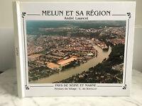 Melun Y Su Región Andre Laurent País De Seine Y Marga 1996