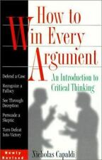 How to Win Every Argument: An Introduction to Critical Thinking-ExLibrary