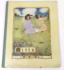 GIRLS by Emilie Benson Knipe (1905 Hardcover, Color Illustrated) Rare VTG Book