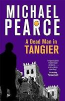 A Dead Man in Tangier by Pearce, Michael   Paperback Book   9781472126078   NEW
