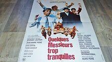 QUELQUES MESSIEURS TROP TRANQUILLES ! g lautner   affiche cinema  1973