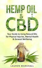 Hanf ÖL & CBD: Your Guide to Using natürliche Öle zu physischen Verletzungen, Ver...