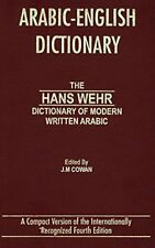Arabic-English Dictionary: The Hans Wehr Dictionary of Modern Written Arabic…