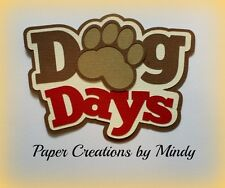 CRAFTECAFE MINDY DOG DAYS PUPPY PET DIECUT premade paper piecing TITLE scrapbook