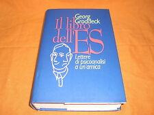 g. groddeck il libro dell'es + lettere di uno psicoanalista ad una amica 1996