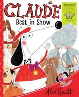 Claude Best in Show by Alex T Smith World Book Day 2019