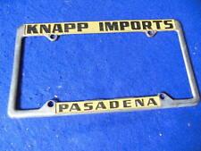 Original Knapp Imports Dealer License Plate Frame Datsun Pasadena 1960's-1970's