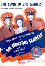 """FIGHTING SEABEES Sheet Music """"Song Of Seabees"""" John Wayne Susan Hayward"""