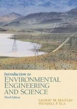 Introduction To Environmental Engineering And Science 3rd Int'l Edition